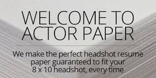 Best Resume Paper Actor Paper Home Of The Best 8 X 10 Headshot Resume Paper