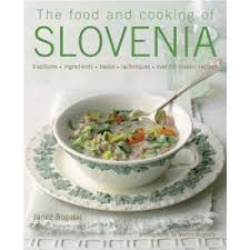 cuisine s 60 the food and cooking of slovenia traditions ingredients tastes