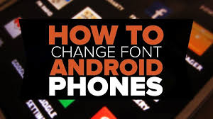 how to change the font on android how to change font on pixel and pixel xl pixelmantras