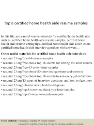 Home Health Care Aide Resume Sample by Top8certifiedhomehealthaideresumesamples 150527140939 Lva1 App6892 Thumbnail 4 Jpg Cb U003d1432735824