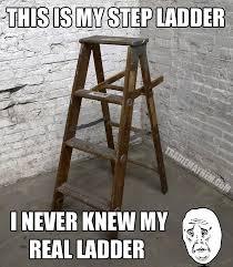 Ladder Meme - step ladder meme tradie mayhem