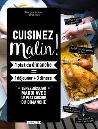 le petit larousse de la cuisine cuisinez malin par bérengère abraham aux éditions larousse a