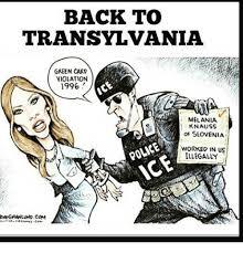 Green Card Meme - back to transylvania green card violation 1996 a melania knauss of