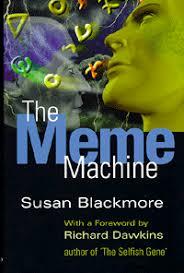 The Meme Machine Susan Blackmore - susan blackmore the meme machine