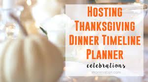hosting thanksgiving dinner timeline planner momma can