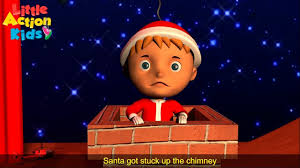 kids christmas songs santa got stuck up the chimney with lyrics