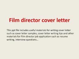 filmdirectorcoverletter 140305112435 phpapp02 thumbnail 4 jpg cb u003d1394018821
