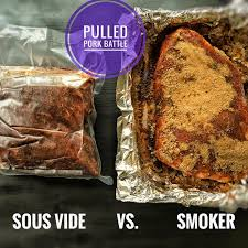 pulled pork sous vide vs smoker this weekend who you got