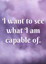 motivational quote running i want to see what i am capable of running pinterest