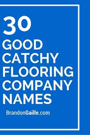 flooring company name ideas flooring designs