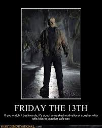 Friday The 13 Meme - here are some friday the 13th memes to get you through the day