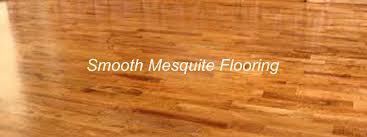 mesquite flooring the flooring