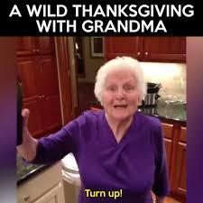 Grandma Internet Meme - a wild thanksgiving with grandma watch or download downvids net