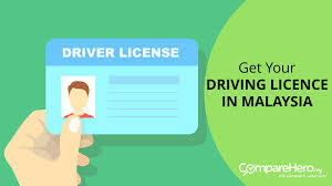 how to get a driving licence in malaysia comparehero my