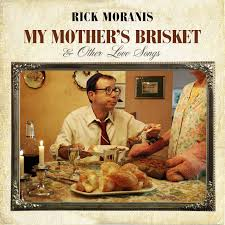 rick moranis my mother u0027s brisket u0026 other love songs amazon com