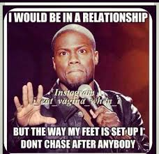 Chase You Meme - kevin hart relationship quotes