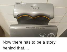 Dyson Airblade Meme - dyson air blade the fastest most hygienic hand dryer warning