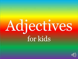 adjectives for kids youtube