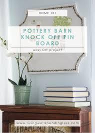 pottery barn diy pottery barn knock off pin board copycat pottery barn decor