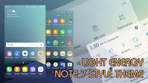 galaxy themes store apk light energy note 7 style theme galaxy s7 s6 a3 a5 a7 j5 j7