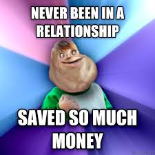 All Alone Meme - forever alone kid meme saves all the money from relationships