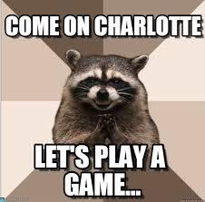 Charlotte Meme - come on charlotte evil plotting raccoon meme on memegen