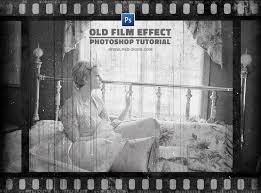 tutorial photoshop old picture create an old film effect with filmstrip border in photoshop