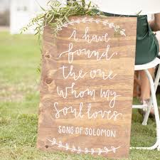 Bible Verses For The Home Decor I Have Found The One Whom My Soul Loves Sign Song Of Solomon Sign