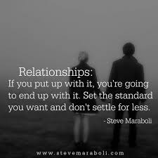 you u0027re going to want relationships if you put up with it you u0026rsquo re going to