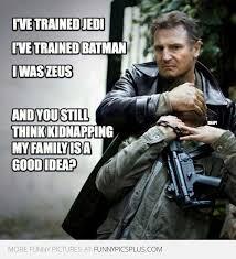 Liam Neeson Meme - funny liam neeson meme funny pictures