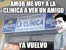 imagenes graciosas de amigos borrachos amor voy a la clinica ya vengo v memazos