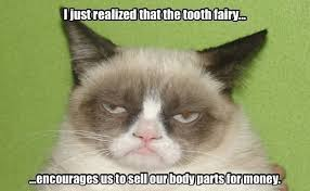 Tooth Fairy Meme - screw you toothfairy absolute uncertainties