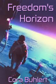speculative fiction showcase freedom u0027s horizon in love and war