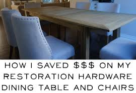 Restoration Hardware Madeline Chair Review How I Saved On My Restoration Hardware Dining Table U0026 Chairs