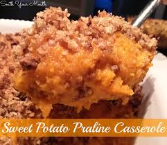 thanksgiving sweet potatoes recipes south your mouth sweet potato praline casserole