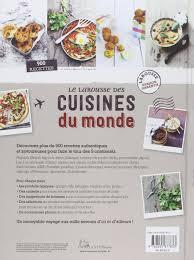 la rousse cuisine amazon fr larousse des cuisines du monde collectif livres