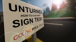 bold colors unturned how to customize sign text bold italic colors youtube