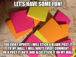 Post It Meme - 12 pads of post its how many will go on my wall imgflip