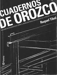 Jose Clemente Orozco Murales Universidad De Guadalajara by Avelina Lésper Cuadernos De Orozco