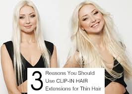 thin hair after extensions 3 reasons you should use clip in hair extensions for thin hair