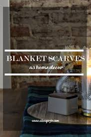 blanket scarves diy cozy home decor u2014 always jo