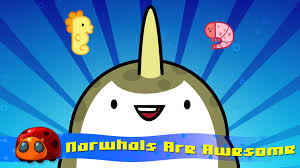narwhals are awesome silly song jellybug youtube