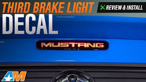 mustang third brake light restore 2005 2009 mustang third brake light decal review install youtube