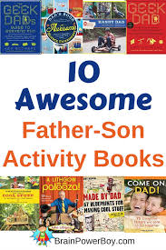 fun things for 67 years old best books for boys 10 awesome father son activity books