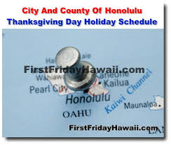 city and county of honolulu thanksgiving day schedule
