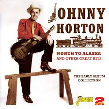alaska photo album johnny horton to alaska and other great hits the early