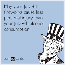 Funny 4th Of July Memes - may your july 4th fireworks cause less personal injury than your