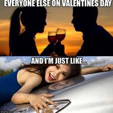 Sexy Valentine Meme - because valentine s day can be a little different for car guys