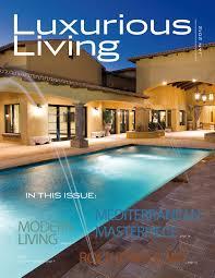 luxury home design magazine download luxurious living magazine january 2012 monson luxury group