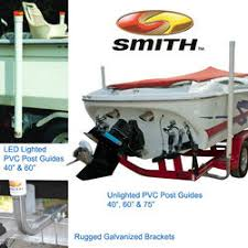 boat trailer guides with lights ce smith boat trailer led unlighted guide posts